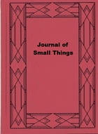 Journal of Small Things by Helen Mackay