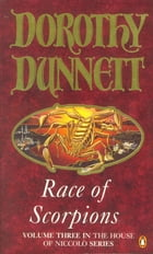Race Of Scorpions: The House of Noccolo, Vol. 3 by Dorothy Dunnett