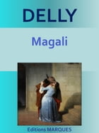 Magali: Texte intégral by DELLY