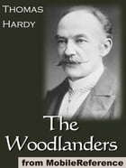 The Woodlanders (Mobi Classics) by Thomas Hardy
