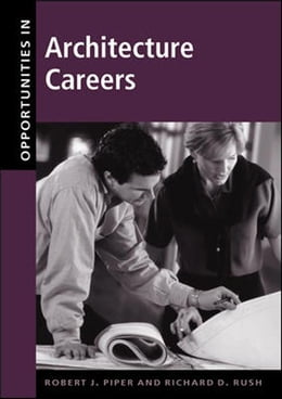 Book Opportunities in Architecture Careers by Piper, Robert