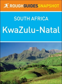Book Rough Guides Snapshot South Africa: KwaZulu-Natal by Rough Guides