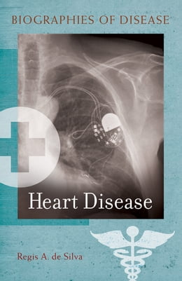 Book Heart Disease by Regis A. De Silva