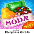 Candy Crush Soda Saga: The Juicy, Tasty, Sodalicious, and Soda Crush, Unofficial Player's Guide with Secret Tips, Tricks and Strategies 78cb3fb0-c962-42bd-aa39-76234bfa25ea