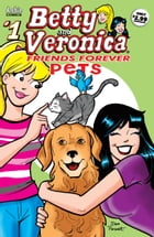 B&V Friends Forever: Pets #1 by Bill Golliher