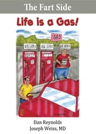 The Fart Side - Life is a Gas! Pocket Rocket Edition: The Funny Side Collection by Dan Reynolds