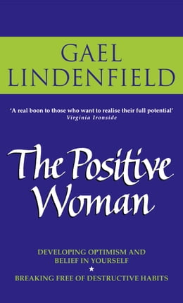 Book The Positive Woman by Gael Lindenfield