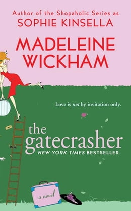 Book The Gatecrasher by Madeleine Wickham