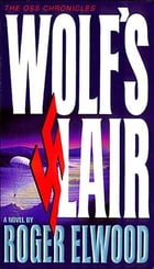 Wolf's Lair by Roger Elwood