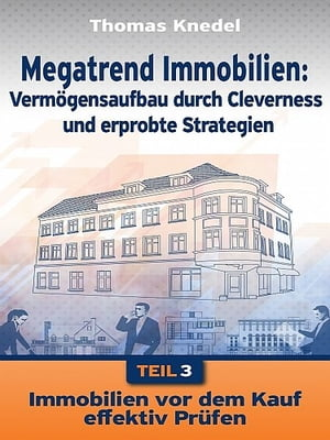 Megatrend Immobilien - Teil 3 by Thomas Knedel