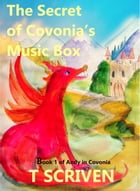 The Secret of Covonia's Music Box: Andy in Covonia, #1
