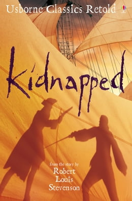 Book Kidnapped: Usborne Classics Retold by Henry Brook