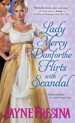 Book Lady Mercy Danforthe Flirts with Scandal by Jayne Fresina