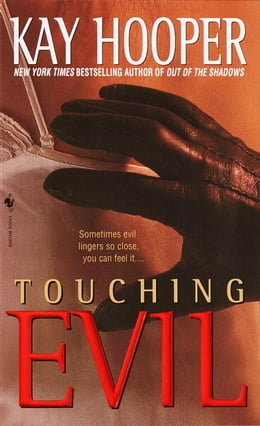Book Touching Evil: A Bishop/Special Crimes Unit Novel by Kay Hooper