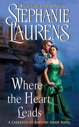 Book Where the Heart Leads by Stephanie Laurens