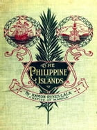 The Philippine Islands by Ramon Reyes Lala