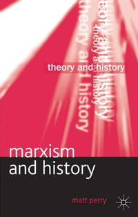 Marxism and History
