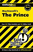 CliffsNotes on Machiavelli's The Prince by Stacy Magedanz