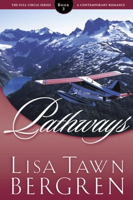 Book Pathways by Lisa T. Bergren