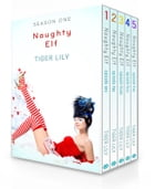 Naughty Elf - Complete Box Set (Parts 1-5) by Tiger Lily