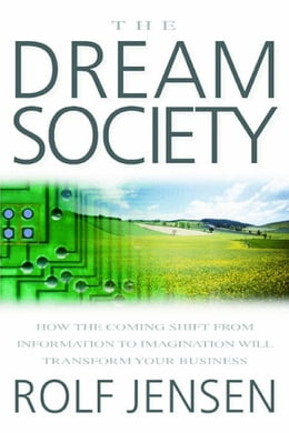 Book The Dream Society by Jensen, Rolf