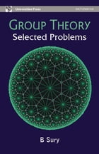 Group Theory: Selected Problems by B Sury