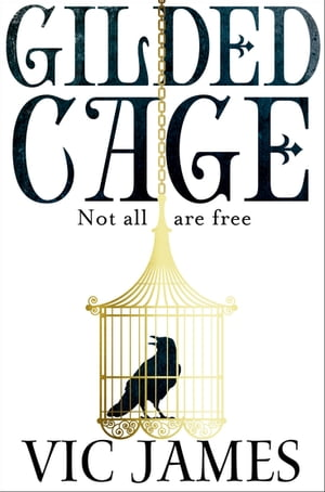 Gilded Cage A 2018 World Book Night Pick