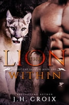 The Lion Within by J.H. Croix