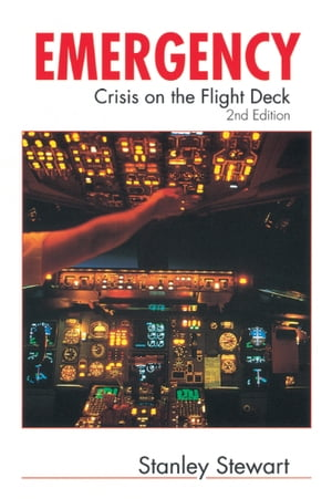 Emergency Crisis on the Flight Deck