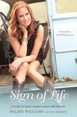 Book Sign of Life: A Story of Family, Tragedy, Music, and Healing by Hilary Williams