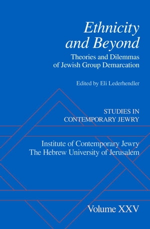 Ethnicity and Beyond Theories and Dilemmas of Jewish Group Demarcation
