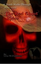 The Red Ghost Rides by Lisa Williamson