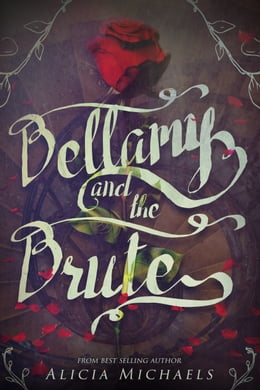 Book Bellamy and the Brute by Alicia Michaels