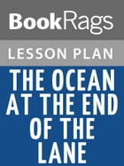 The Ocean at the End of the Lane Lesson Plans by BookRags
