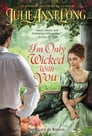 I'm Only Wicked with You Cover Image