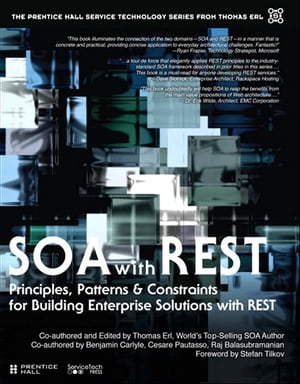 SOA with REST Principles,  Patterns & Constraints for Building Enterprise Solutions with REST