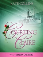Courting Claire by Kate Collins