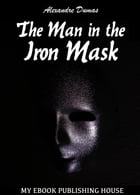 The Man in the Iron Mask by Alexandre Dumas