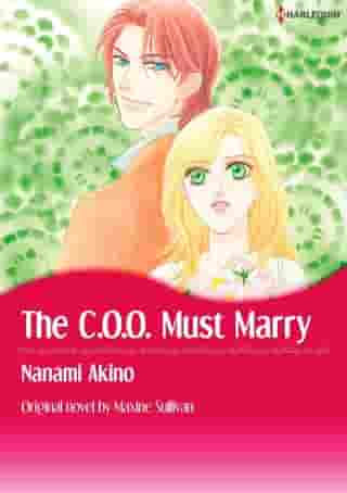 THE C.O.O. MUST MARRY: Harlequin Comics