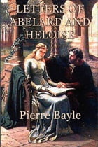 Letter of Abelard and Heloise by Pierre Bayle