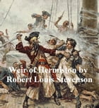 Weir of Hermiston by Robert Louis Stevenson
