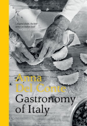 Gastronomy of Italy Revised Edition