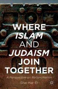 Where Islam and Judaism Join Together: A Perspective on Reconciliation