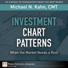 Investment Chart Patterns by Michael N. Kahn CMT
