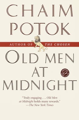Book Old Men at Midnight by Chaim Potok