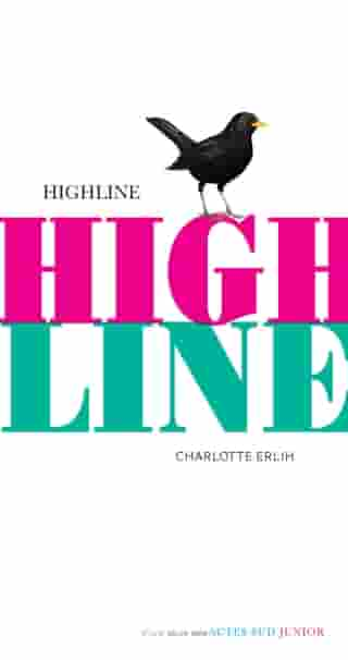 Highline by Charlotte Erlih