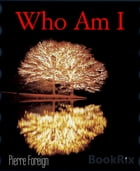 Who Am I: The Perfect Sister by Pierre Foreign