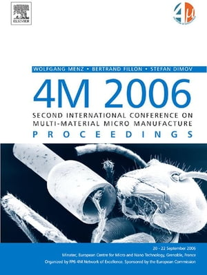 4M 2006 - Second International Conference on Multi-Material Micro Manufacture