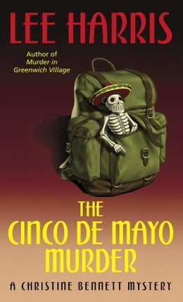 Book The Cinco de Mayo Murder: A Christine Bennett Mystery by Lee Harris