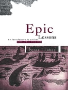 Epic Lessons: An Introduction to Ancient Didactic Poetry